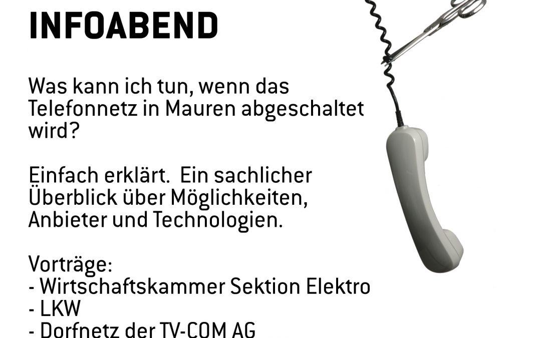 INFOABEND: Was kann ich tun, wenn das Telefonnetz in Mauren abgeschaltet wird?